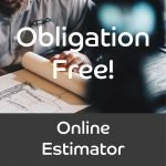 Obligation Free Online Estimator and Quote Request Button